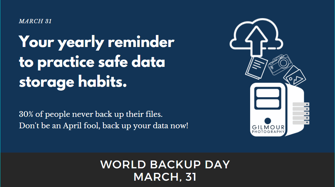 Graphic by Gilmour Photography for World Back Up Day